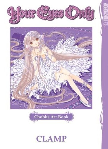 Your Eyes Only: Chobits artbook