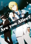 Are You Alice? by: Ai Ninomiya and Ikumi Katagiri